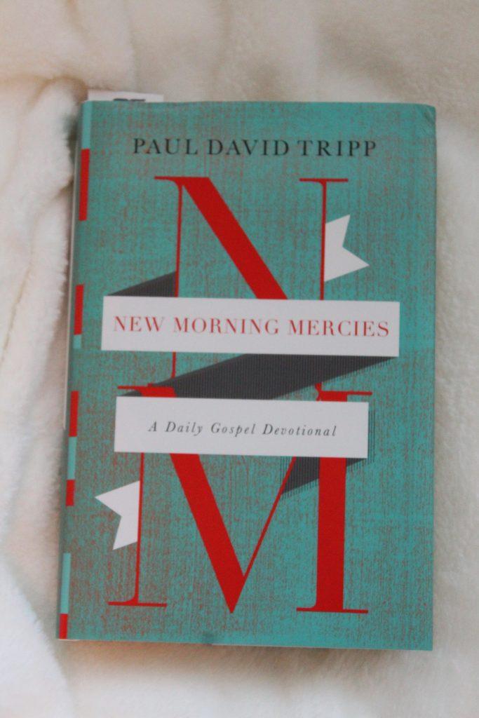 New Morning Mercies Paul David Tripp