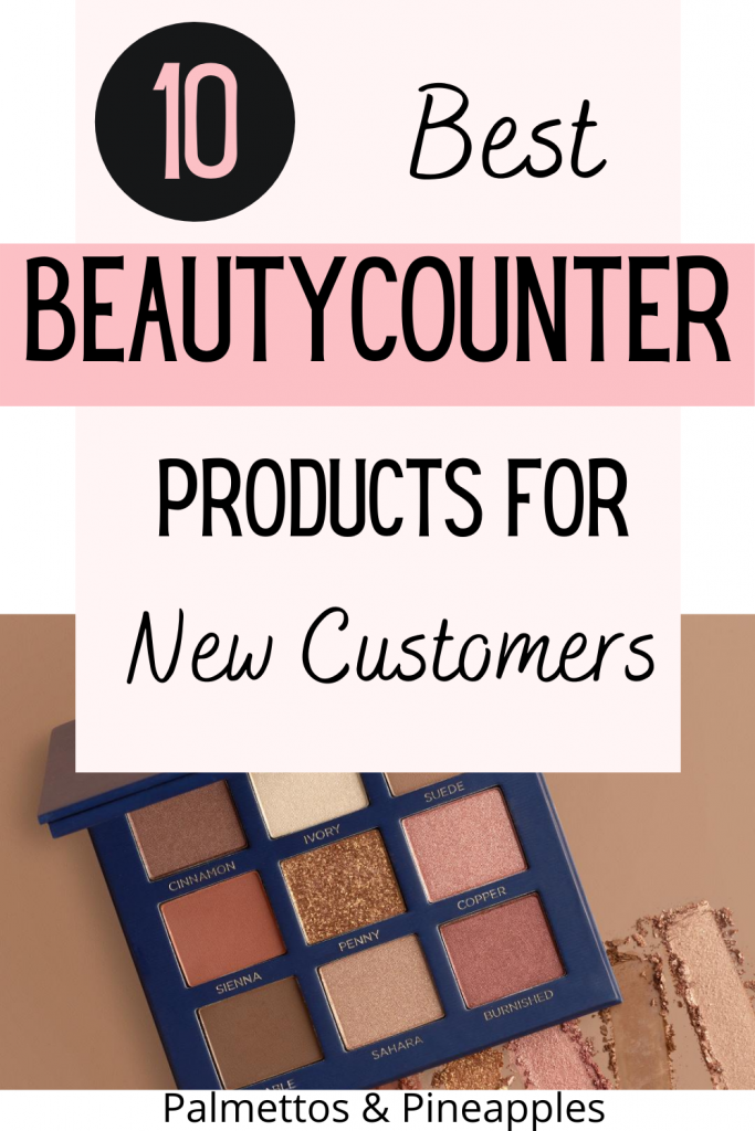 Top 10 Beautycounter Items for First-Time Customers